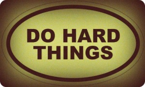 do-hard-things1